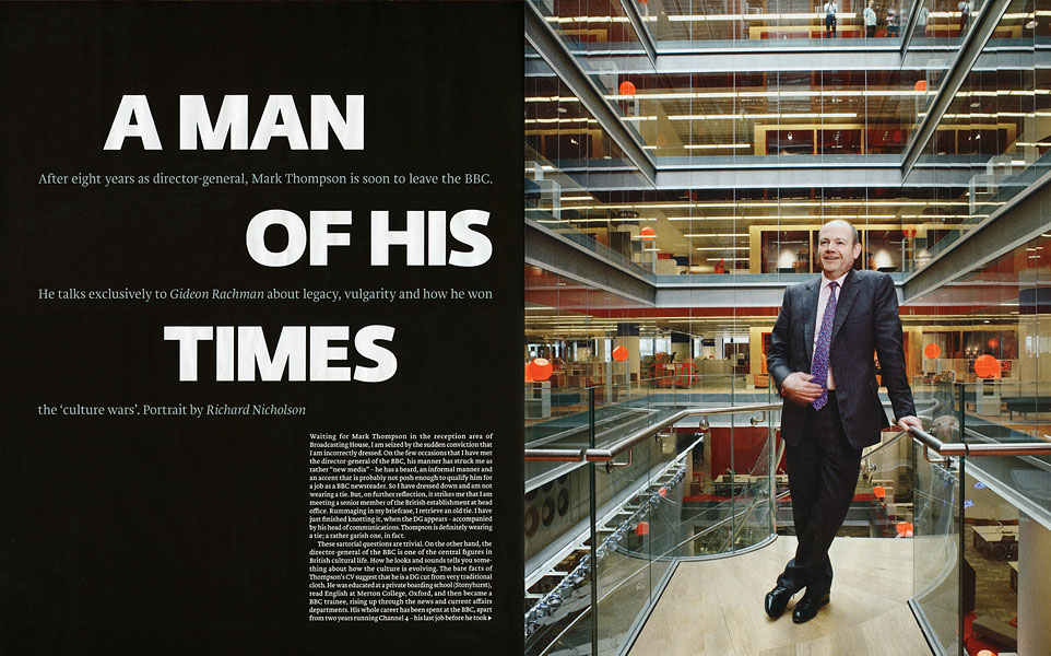 Mark Thompson, Director-General, BBCFinancial Times Magazine